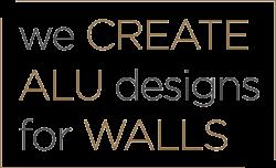 We create alu designs for walls
